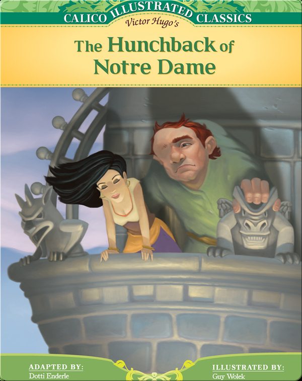 Calico Illustrated Classics: Hunchback of Notre Dame