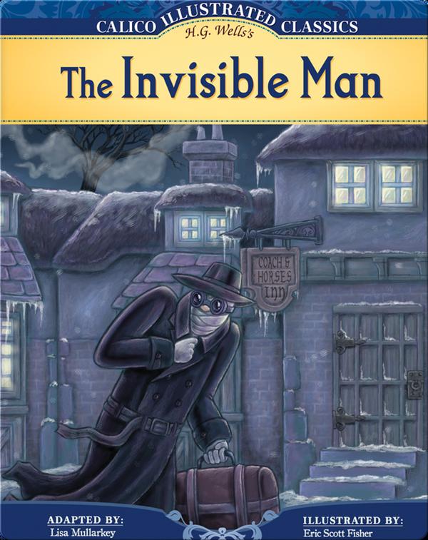 Calico Classics Illustrated: Invisible Man