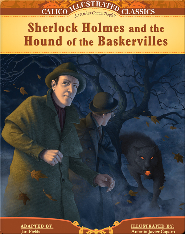 Calico Classics Illustrated: Sherlock Holmes and the Hound of Baskervilles