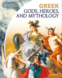 Greek Gods, Heroes, and Mythology