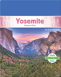 National Parks: Yosemite National Park