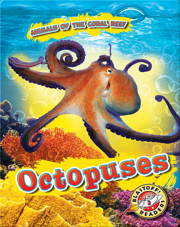 Animals of the Coral Reefs: Octopuses