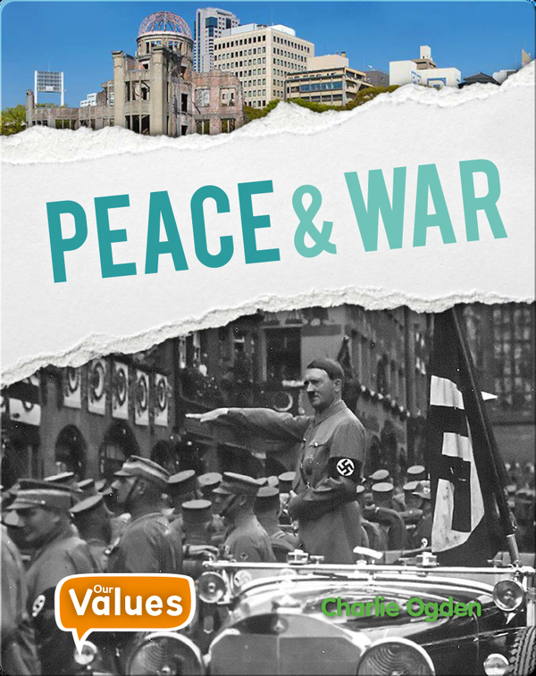 Our Values: Peace and War