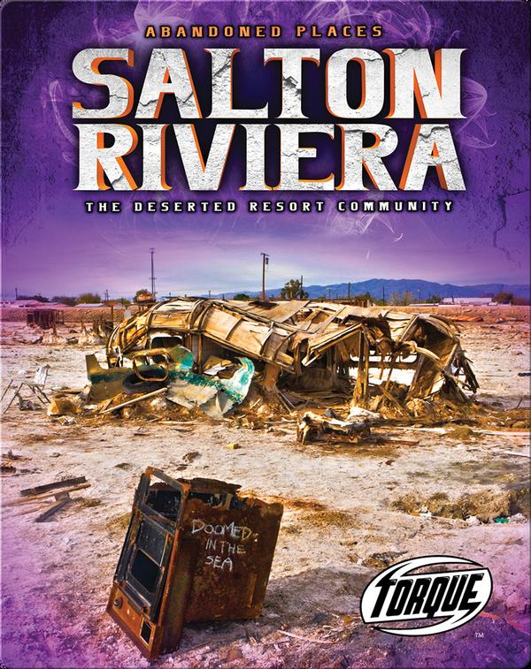 Salton Riviera: The Deserted Resort Community