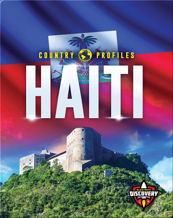 Country Profiles: Haiti