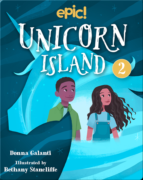 Unicorn Island Book 2: The Secret of Lost Luck