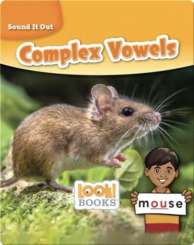 Sound It Out: Complex Vowels