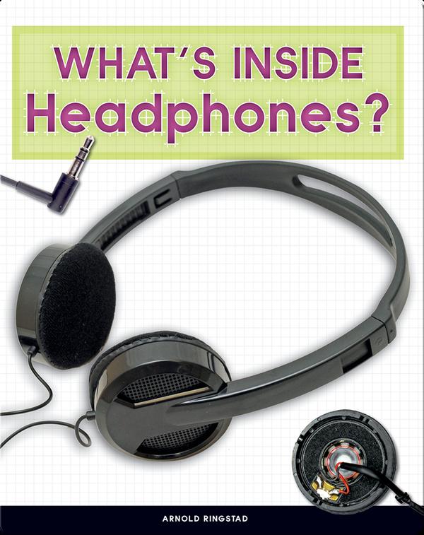 Take It Apart: What's Inside Headphones?