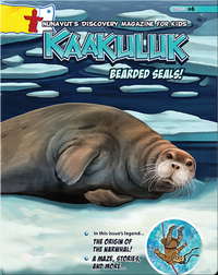 Kaakuluk: Bearded Seals