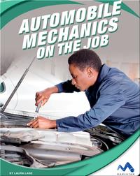 Exploring Trade Jobs: Automobile Mechanics on the Job