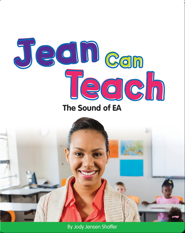 Jean Can Teach: The Sound of EA (Vowel Blends)