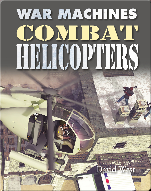 War Machines: Combat Helicopters