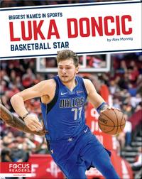 Luka Doncic: Bastketball Star