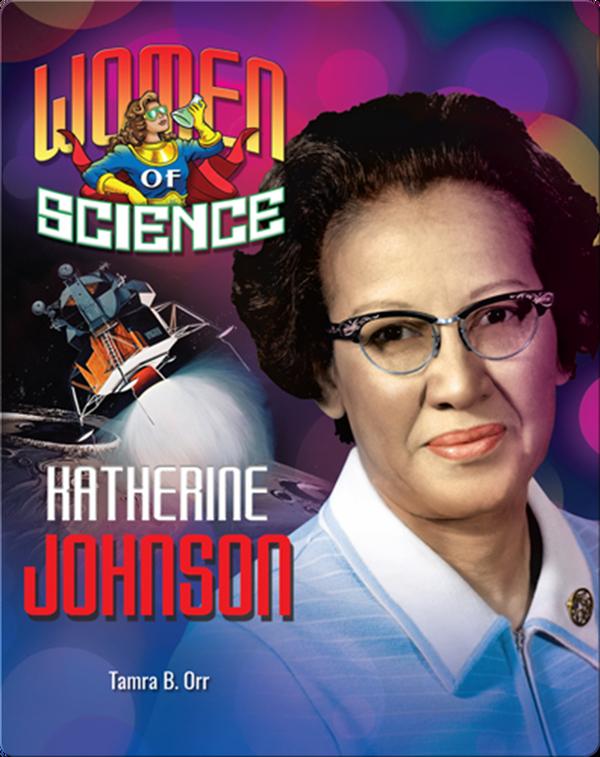 Women of Science: Katherine Johnson