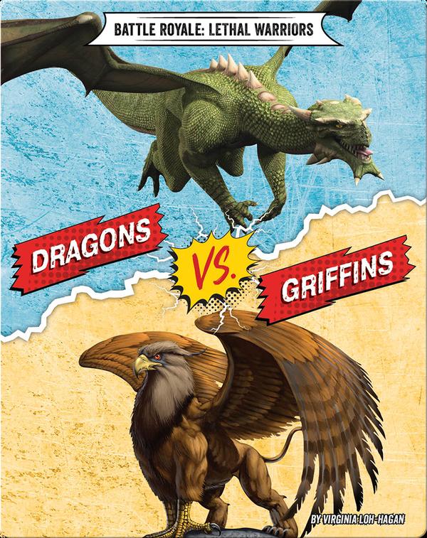 Dragons VS. Griffins (Battle Royale: Lethal Warriors)