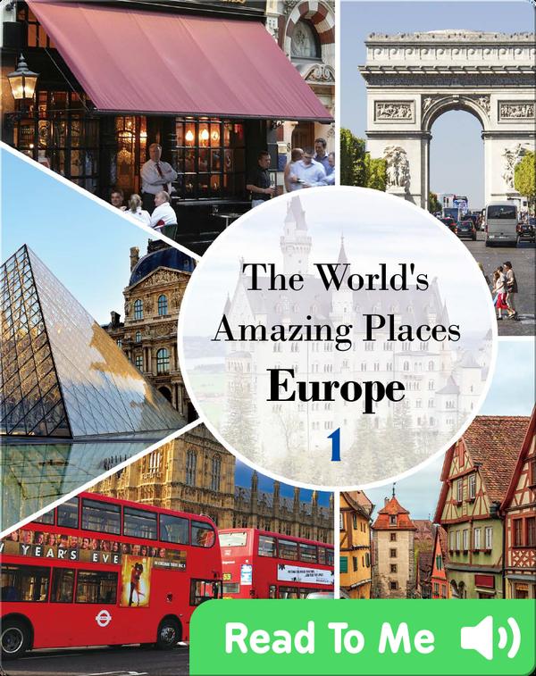 The World's Amazing Places Europe 1