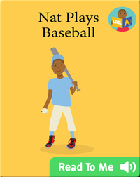 We Can Readers: Nat Plays Baseball