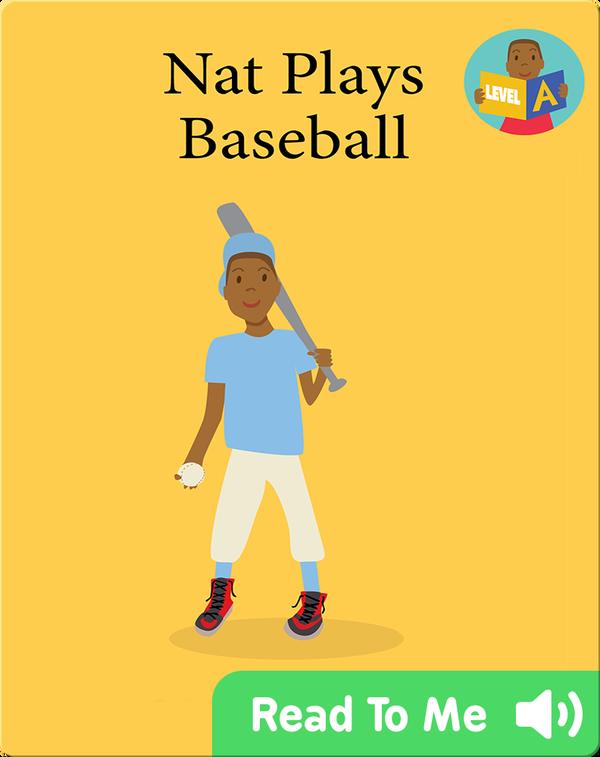 We Can Readers: Nat Plays Baseball