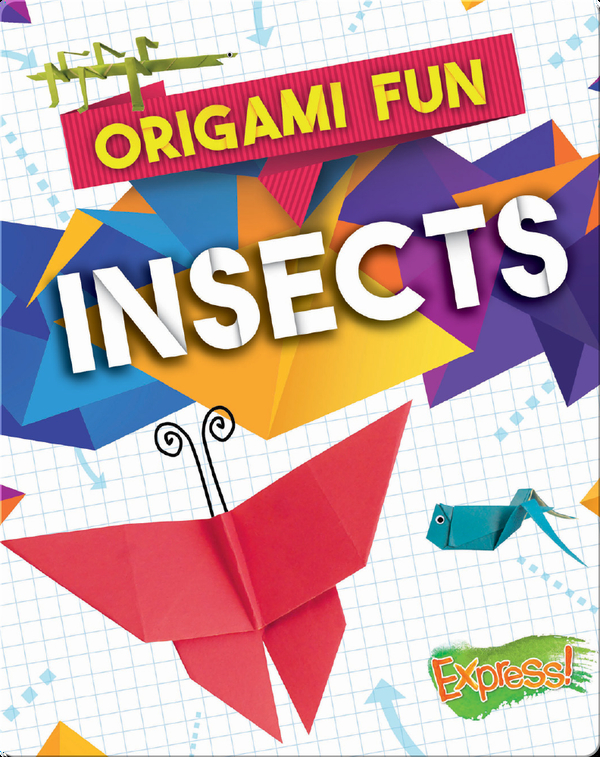 Origami Fun: Insects