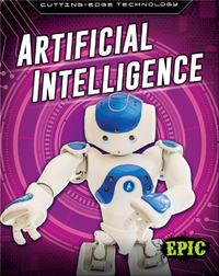 Cutting-Edge Technology: Artificial Intelligence