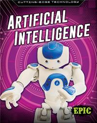 Cutting-Edge Technology: Artificial Intelligence