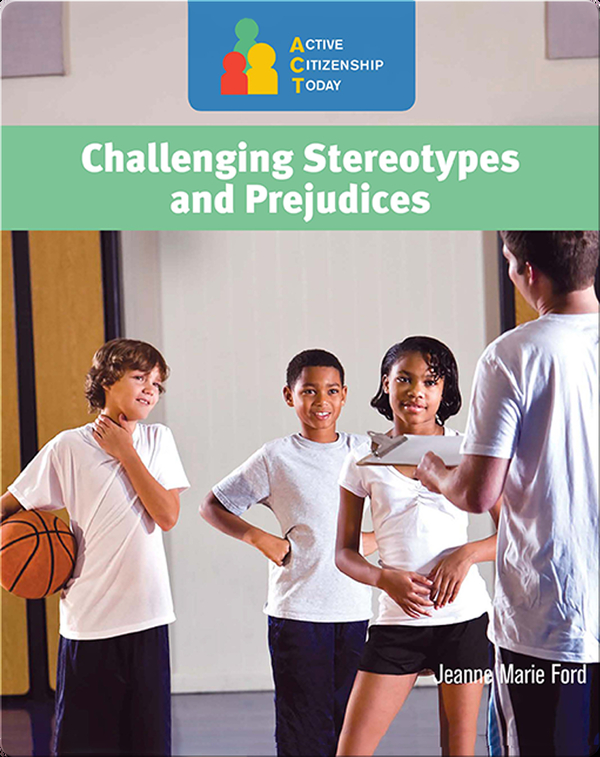 Challenging Stereotypes and Prejudices