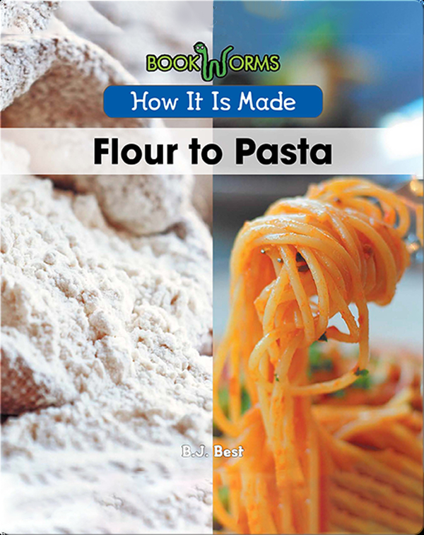 How It Is Made: Flour to Pasta