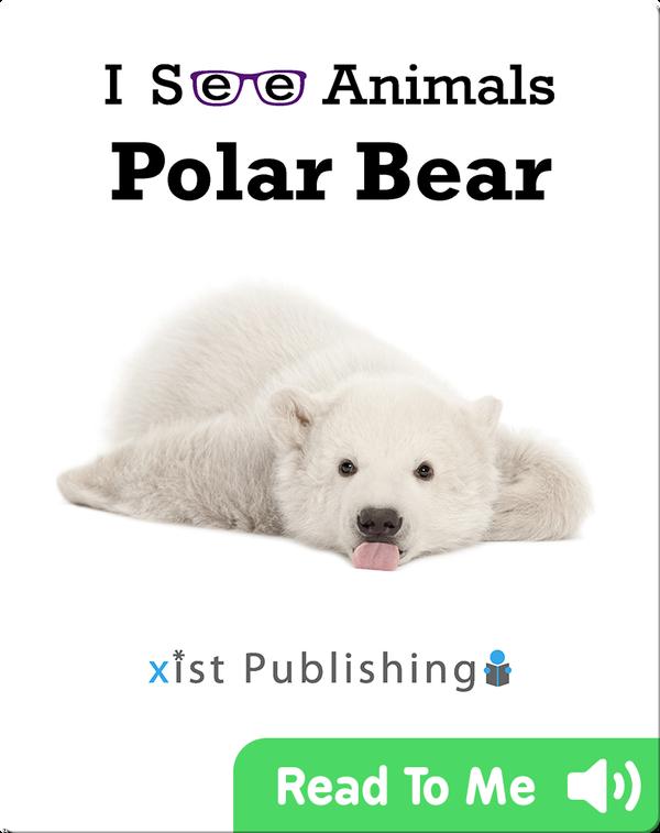 I See Animals: Polar Bear