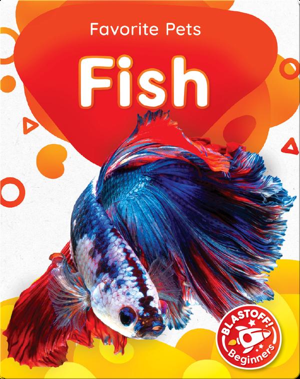 Favorite Pets: Fish