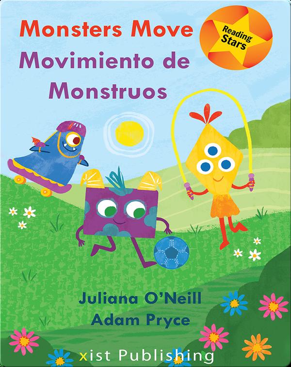 Reading Stars: Monsters Move: Movimiento de Monstruos
