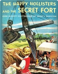 The Happy Hollisters and the Secret Fort