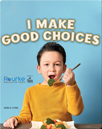 Kid Citizen: I Make Good Choices