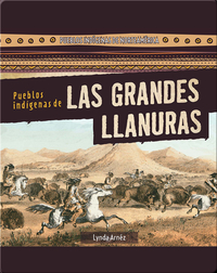 Pueblos indígenas de Las Grandes Llanuras (Native Peoples of the Great Plains)