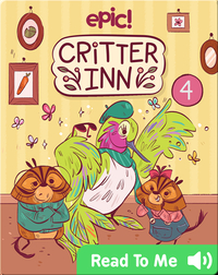Critter Inn Book 4: Lights, Critters, Action!