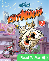 Cat Ninja Book 7: Baby's Day Out