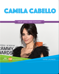 Big Buddy Pop Biographies: Camila Cabello
