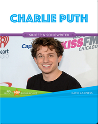 Big Buddy Pop Biographies: Charlie Puth