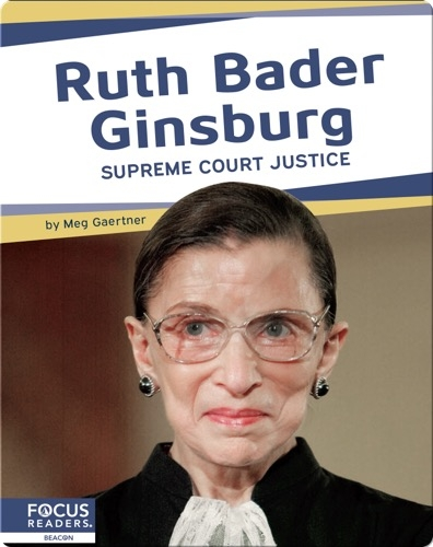 Ruth Bader Ginsburg, Supreme Court Justice