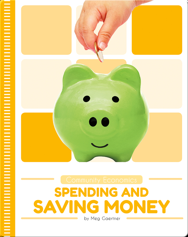 Community Economics: Spending and Saving Money