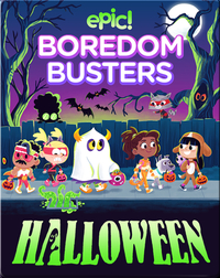 Epic! Boredom Busters: Halloween