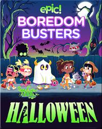 Epic Boredom Busters: Halloween