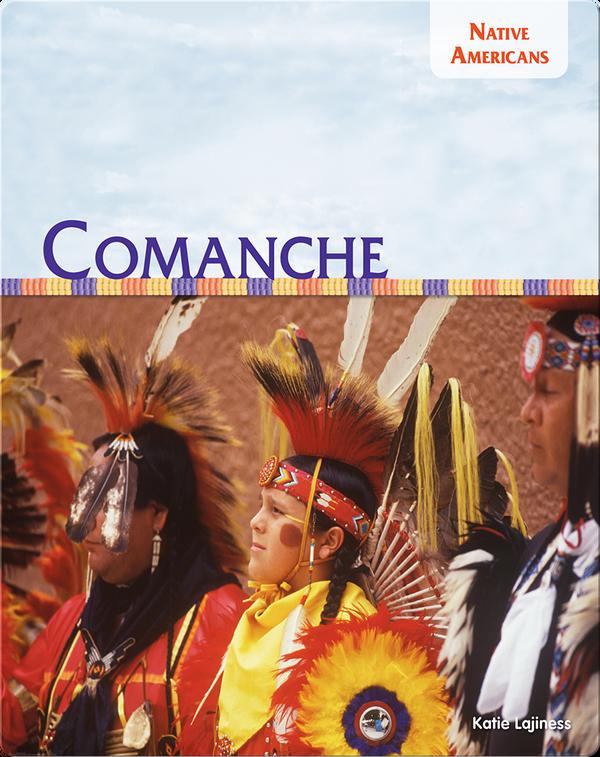 Native Americans: Comanche
