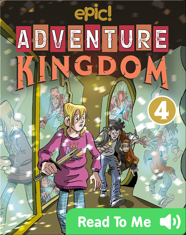 Adventure Kingdom Book 4: Mired in the Mirror Maze