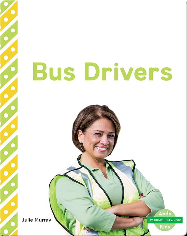 My Community: Bus Drivers
