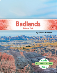 National Parks: Badlands National Park