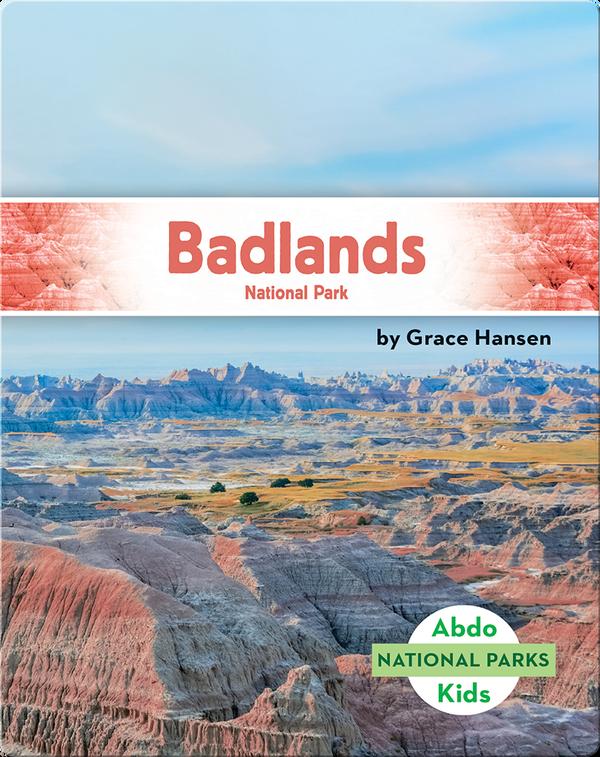 National Parks: Badlands National Park