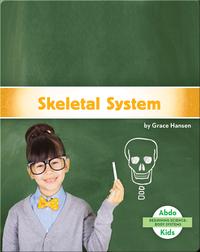Beginning Science: Skeletal System