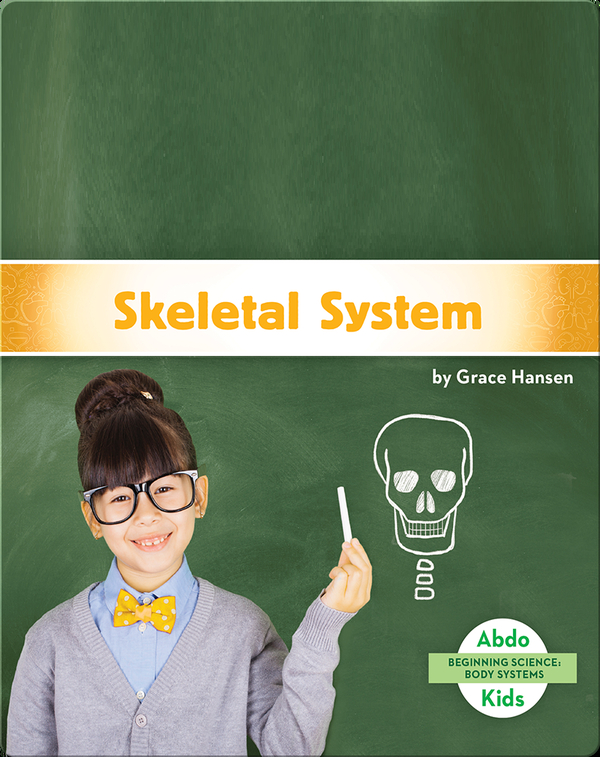 Beginning Science: Skeletal System
