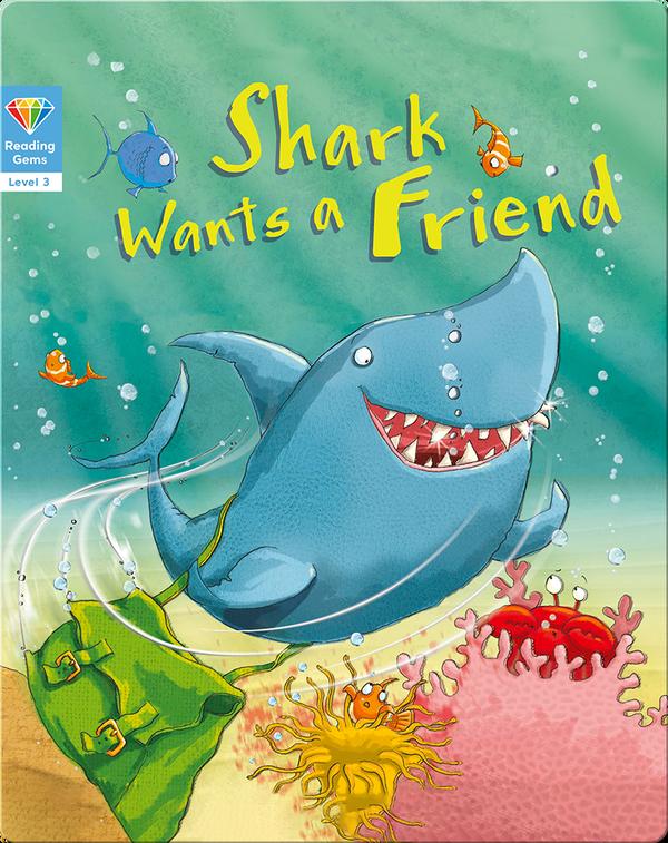 Reading Gems: Shark Wants a Friend (Level 3)
