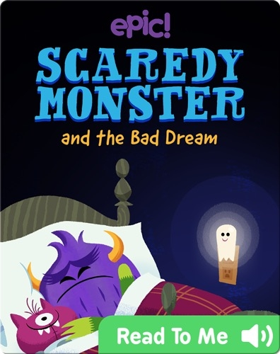 Scaredy Monster and the Bad Dream